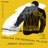 Oscar Peterson Plays Jimmy McHugh by Oscar Peterson