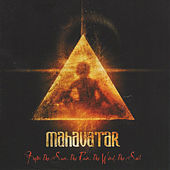 Play & Download From the Sun, the Rain, the Wind, the Soil by Mahavatar | Napster