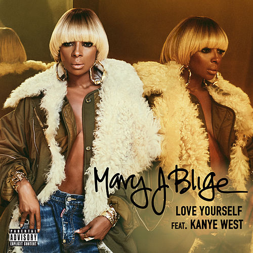 Play & Download Love Yourself (Feat. Kanye West) by Mary J. Blige | Napster