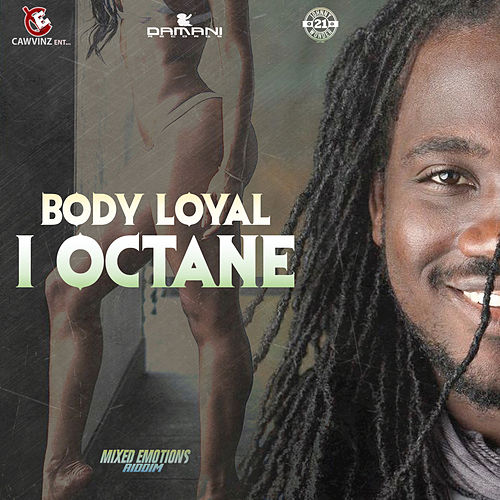 Play & Download Body Loyal by I-Octane | Napster