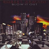 Blow It Out by Robert Armani