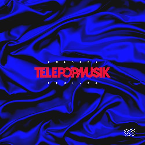 Breathe (Remixes) by Telepopmusik