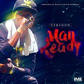 Play & Download Man Ready by Vershon | Napster