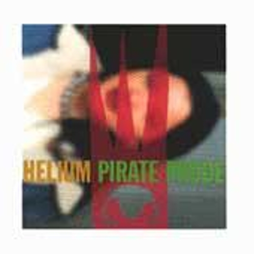 Play & Download Pirate Prude by Helium | Napster