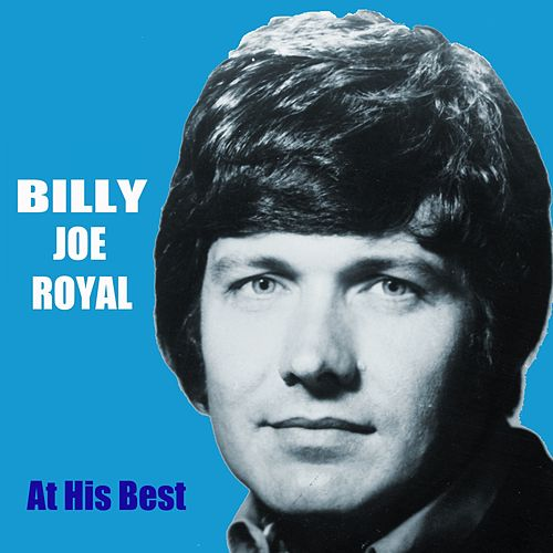 At His Best by Billy Joe Royal