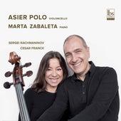 Rachmaninoff & Franck: Cello Sonatas by Asier Polo