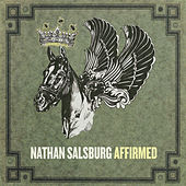 Play & Download Affirmed by Nathan Salsburg | Napster