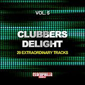 Play & Download Clubbers Delight, Vol. 5 (20 Extraordinary Tracks) by Various Artists | Napster