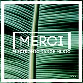 Merci Electronic Dance Music, Vol. 1 by Various Artists