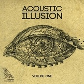 Acoustic Illusion, Vol. 1 by Various Artists