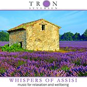 Whispers of Assisi by Tron Syversen