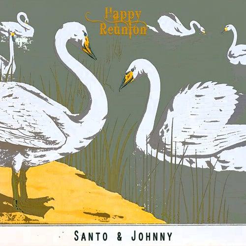 Happy Reunion di Santo and Johnny