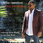 Day Dreaming (feat. Nate Watts) by Mike Hamilton