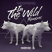In The Wild Remixes by VESPERS