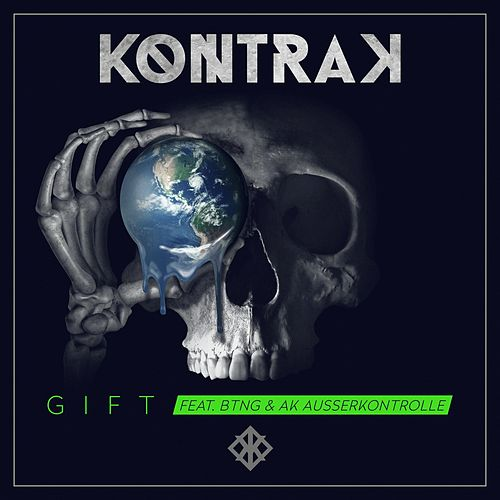 Gift (feat. BTNG & AK Ausser Kontrolle) by Kontra K