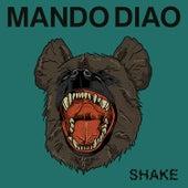 Shake by Mando Diao