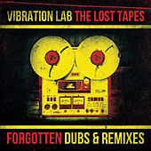 The Lost Tapes (Forgotten Dubs & Remixes) by Various Artists