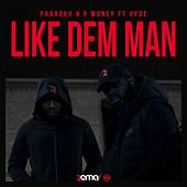 Play & Download Like Dem Man by P-Money | Napster