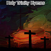 Holy Trinity Hymns by Christian Hymns