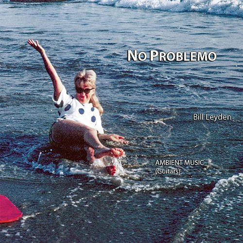 No Problemo by Bill Leyden (Memo)