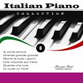 Play & Download Italian Piano Collection, Vol. 6 by Massimo Faraò | Napster
