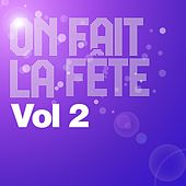 On fait la fête (Vol. 2) by Various Artists