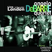 Angelo Debarre Quartet - Live in London by Angelo Debarre
