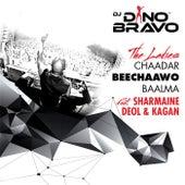 The Ladies (Chaadar Beechaawo Baalma) [feat. Sharmaine Deol & Kagan] by DJ Dino Bravo