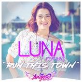 Run This Town von Luna