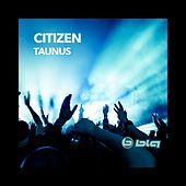 Play & Download Taunus by Citizen | Napster
