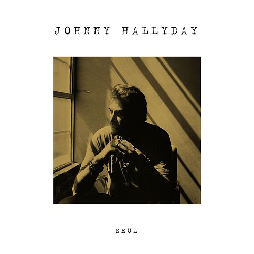 Play & Download Seul by Johnny Hallyday | Napster