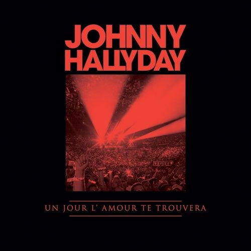Un Jour L'Amour Te Trouvera (Instagrat DTC) by Johnny Hallyday