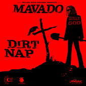 Dirt Nap - Single by Mavado