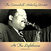 At the Lighthouse (Remastered 2017) von Cannonball Adderley