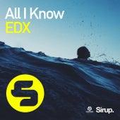 All I Know von EDX