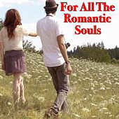 For All The Romantic Souls von Various Artists