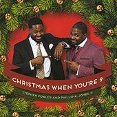 Christmas When You're Nine by Ii Phillip K. Jones