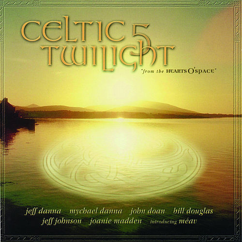 Celtic Twilight, Vol. 5 by Various Artists