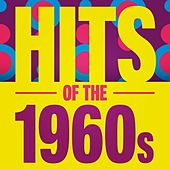 Play & Download Hits of the 1960s by Various Artists | Napster