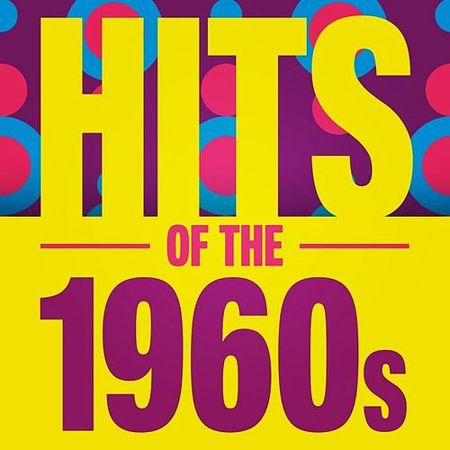 Hits of the 1960s by Various Artists