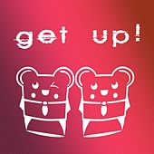 Get Up! by Spencer & Hill