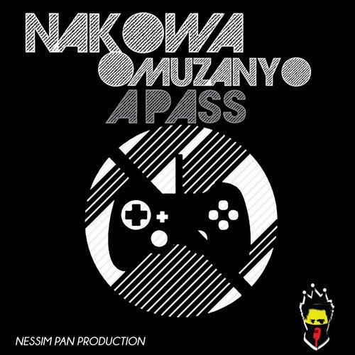 Nakowa Omuzanyo by The Pass