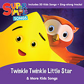 Twinkle Twinkle Little Star & More Kids Songs by Super Simple Songs