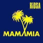 Mamamia - Single von Ridsa