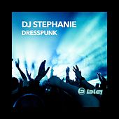 Dresspunk by Dj Stephanie