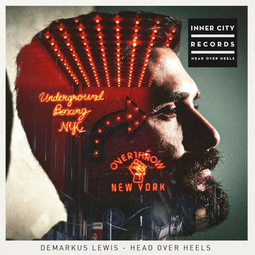 Head over Heels by Demarkus Lewis