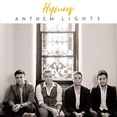 Hymns by Anthem Lights