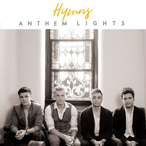 Play & Download Hymns by Anthem Lights | Napster