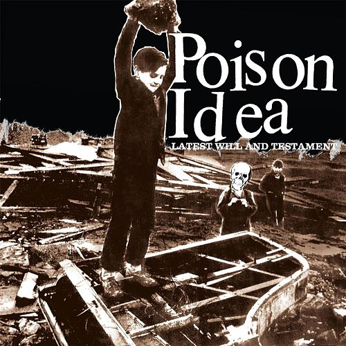Latest Will & Testament by Poison Idea