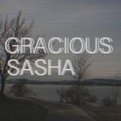 Gracious by Sasha
